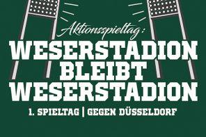 Aktionsspieltag – Weserstadion bleibt Weserstadion